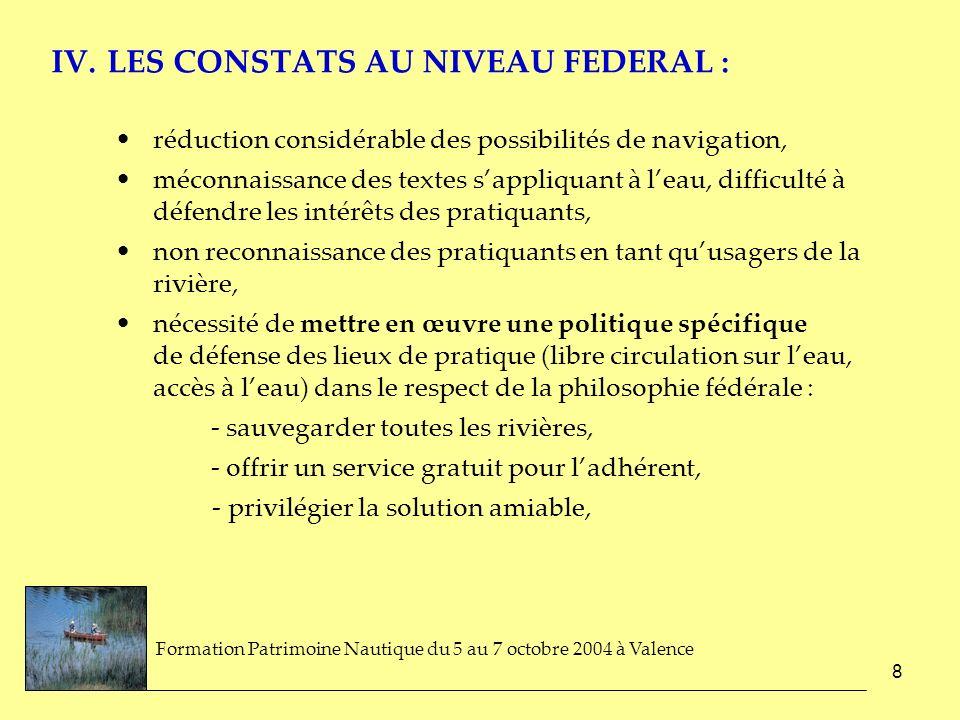 IV. LES CONSTATS AU NIVEAU FEDERAL :