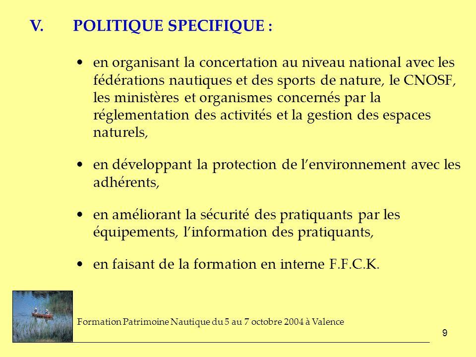 V. POLITIQUE SPECIFIQUE :