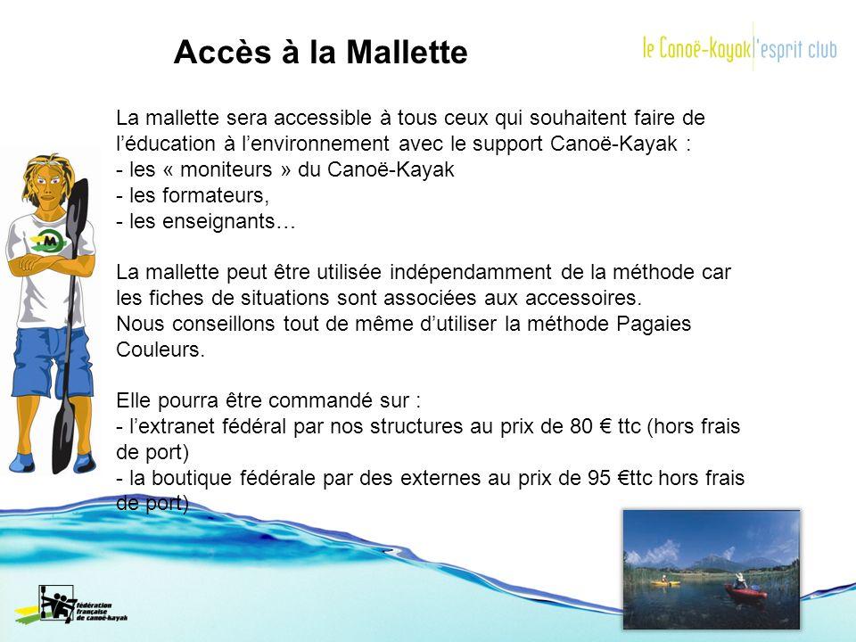 Accès à la MalletteLa mallette sera accessible à tous ceux qui souhaitent faire de l'éducation à l'environnement avec le support Canoë-Kayak :