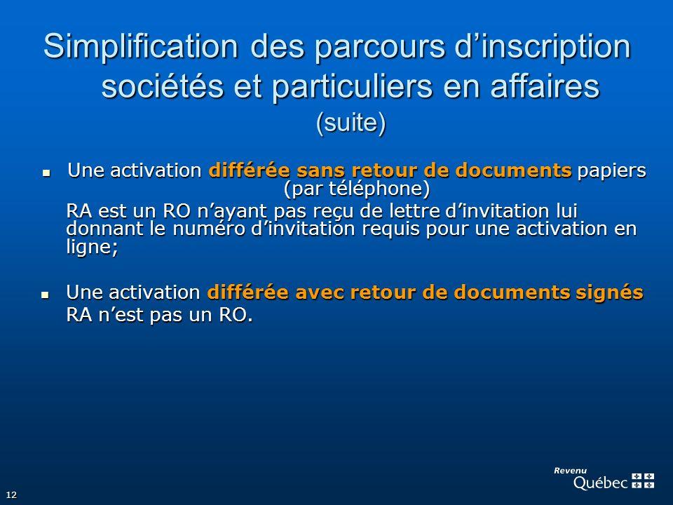 Simplification des parcours d'inscription sociétés et particuliers en affaires (suite)