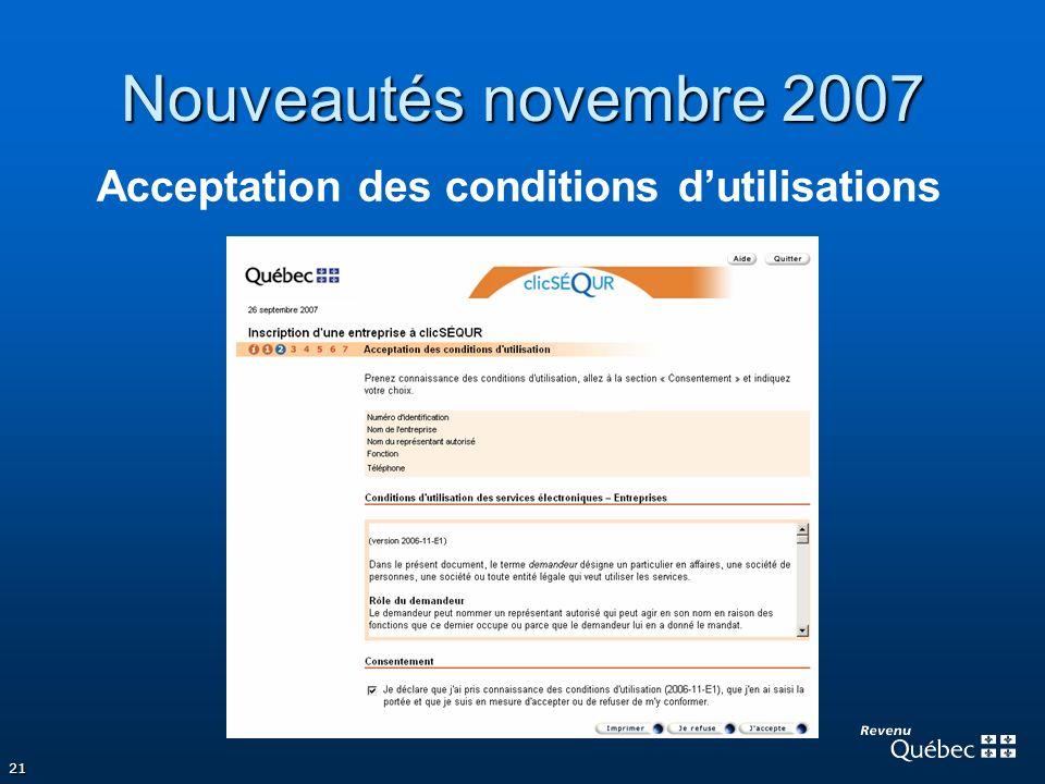 Nouveautés novembre 2007 Acceptation des conditions d'utilisations