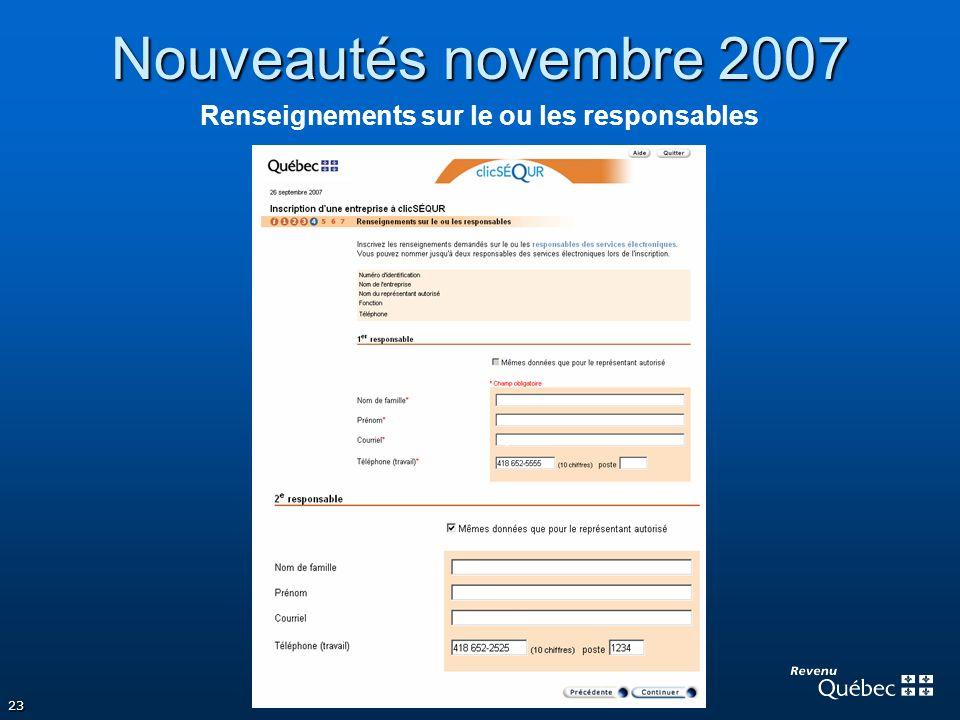 Nouveautés novembre 2007 Renseignements sur le ou les responsables