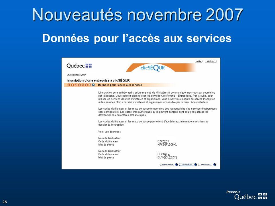 Nouveautés novembre 2007 Données pour l'accès aux services