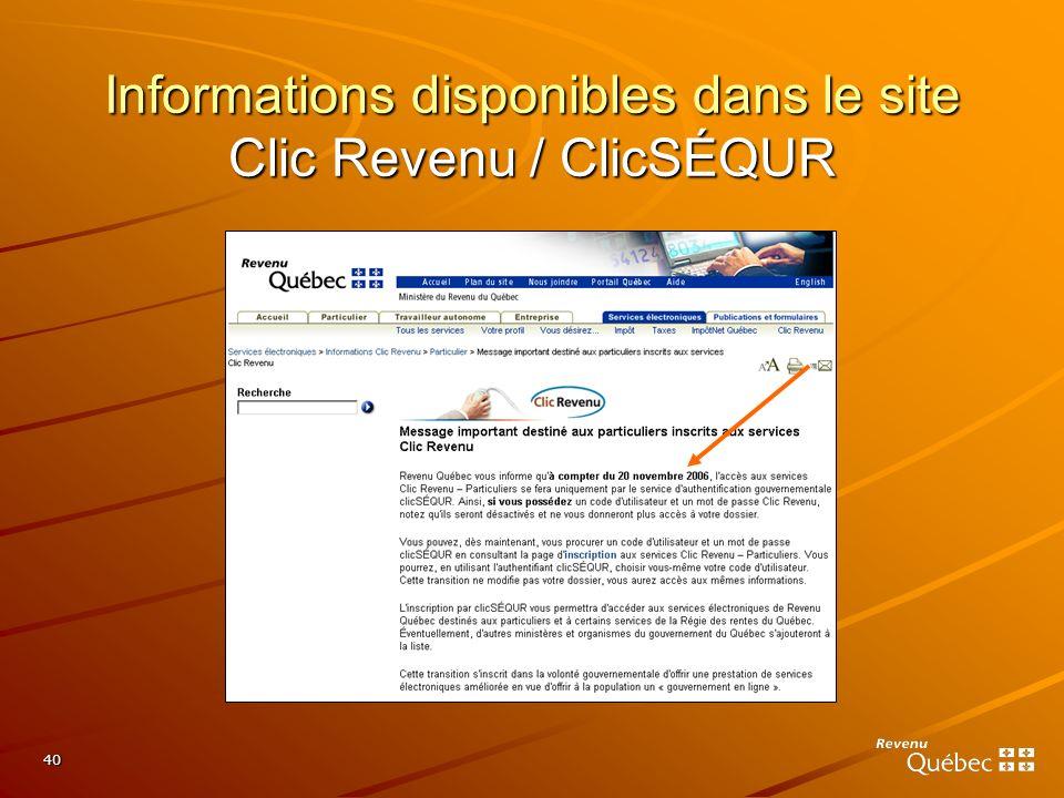 Informations disponibles dans le site Clic Revenu / ClicSÉQUR