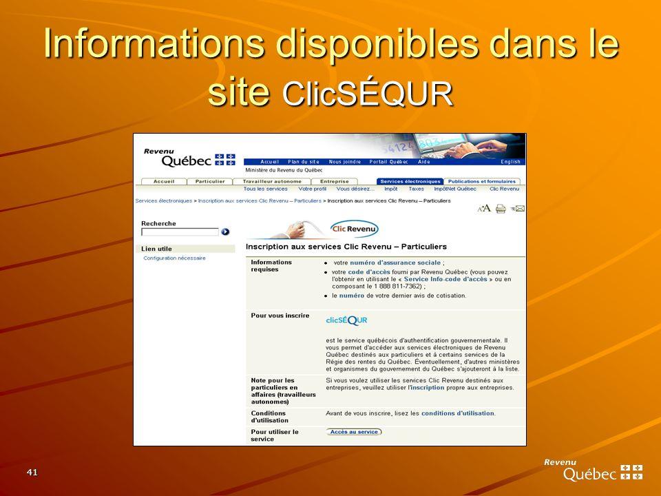 Informations disponibles dans le site ClicSÉQUR