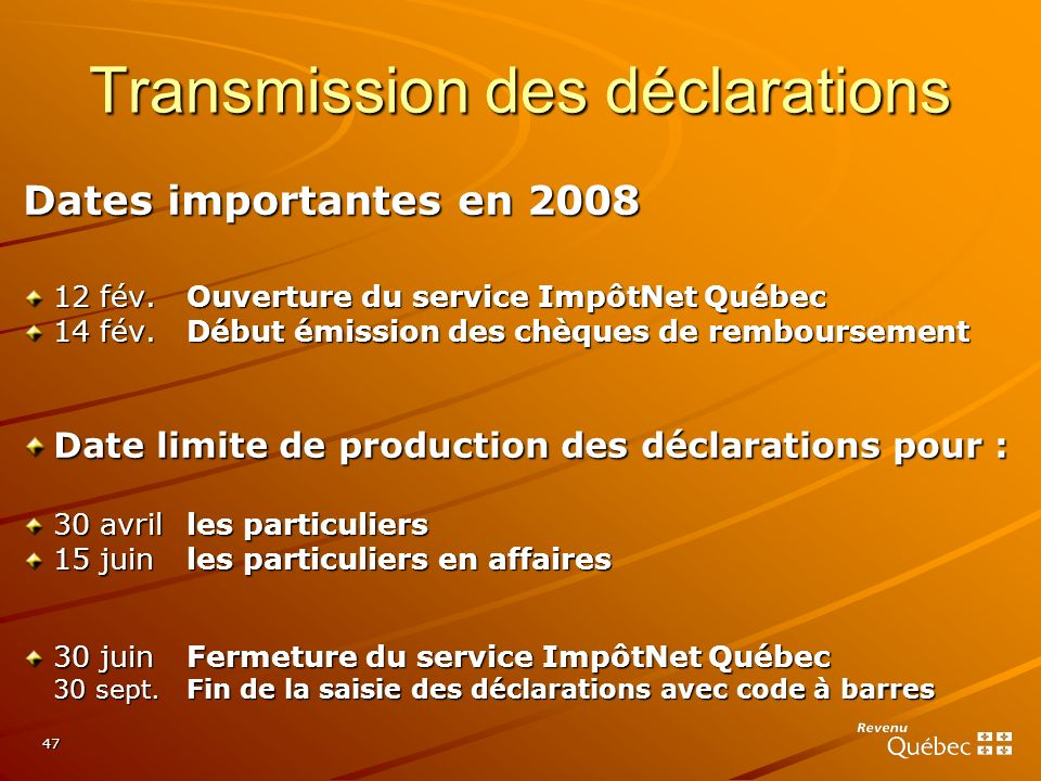 Transmission des déclarations