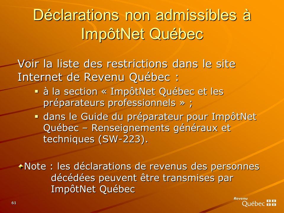 Déclarations non admissibles à ImpôtNet Québec