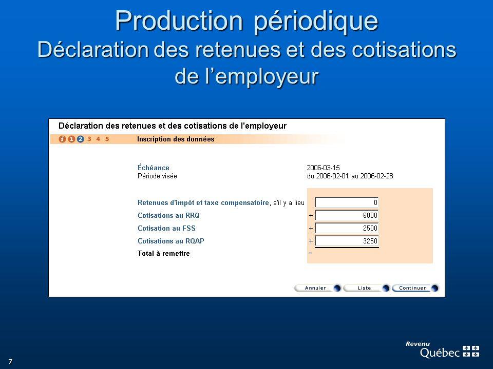 Production périodique Déclaration des retenues et des cotisations de l'employeur