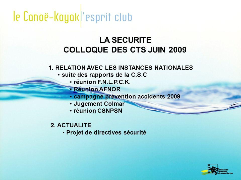 LA SECURITE COLLOQUE DES CTS JUIN 2009