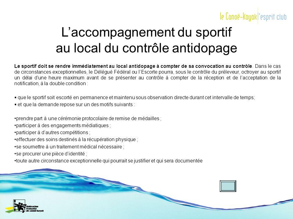 L'accompagnement du sportif au local du contrôle antidopage