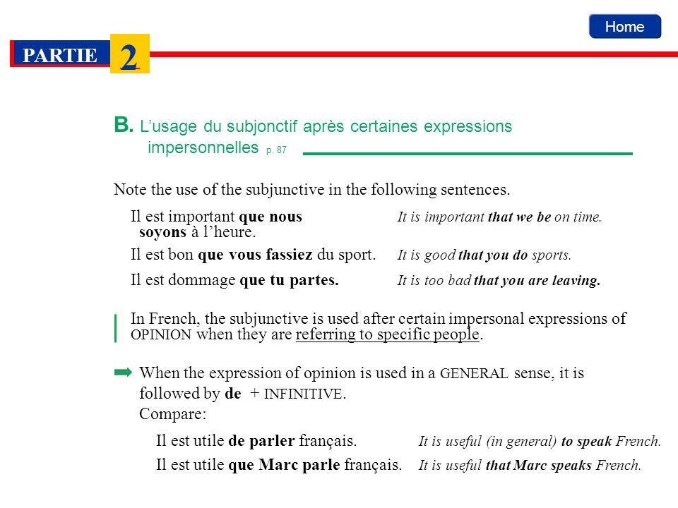B. L'usage du subjonctif après certaines expressions. impersonnelles p