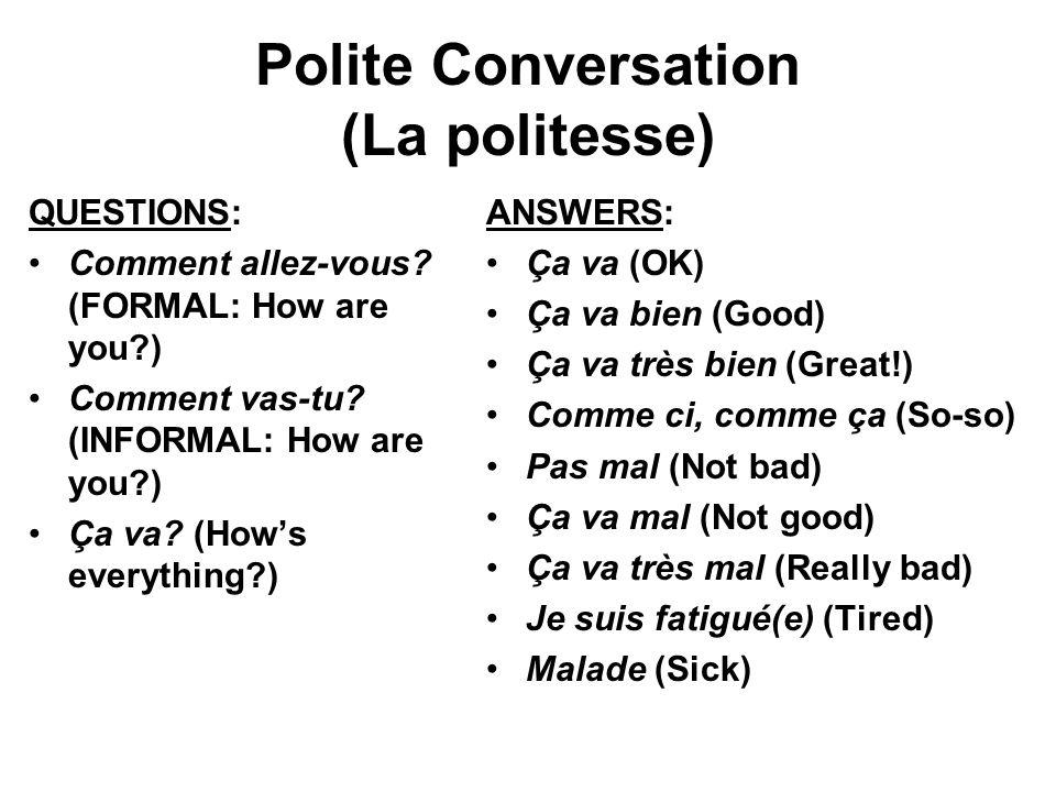 Polite Conversation (La politesse)