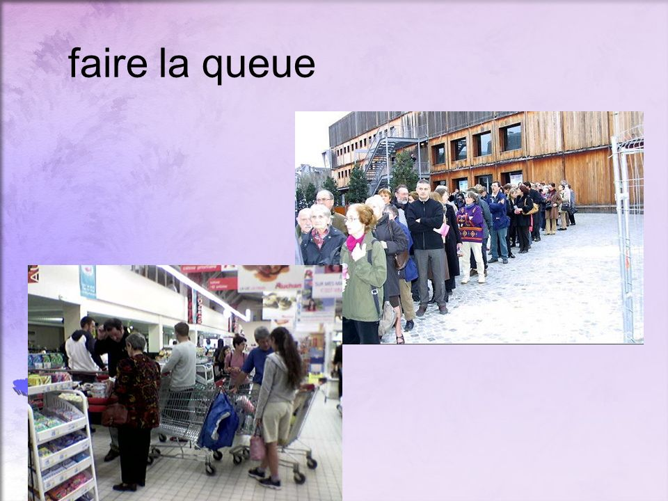 faire la queue