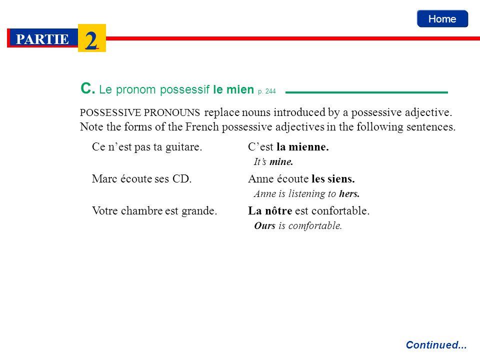 C. Le pronom possessif le mien p. 244