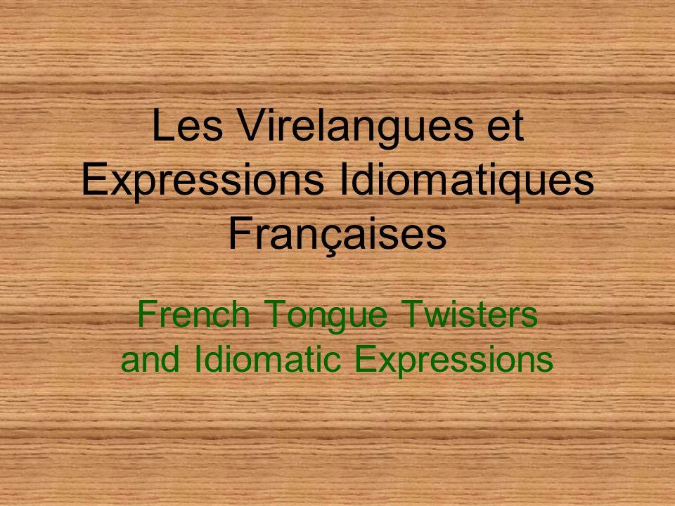 Les Virelangues et Expressions Idiomatiques Françaises