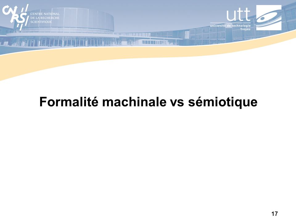 Formalité machinale vs sémiotique
