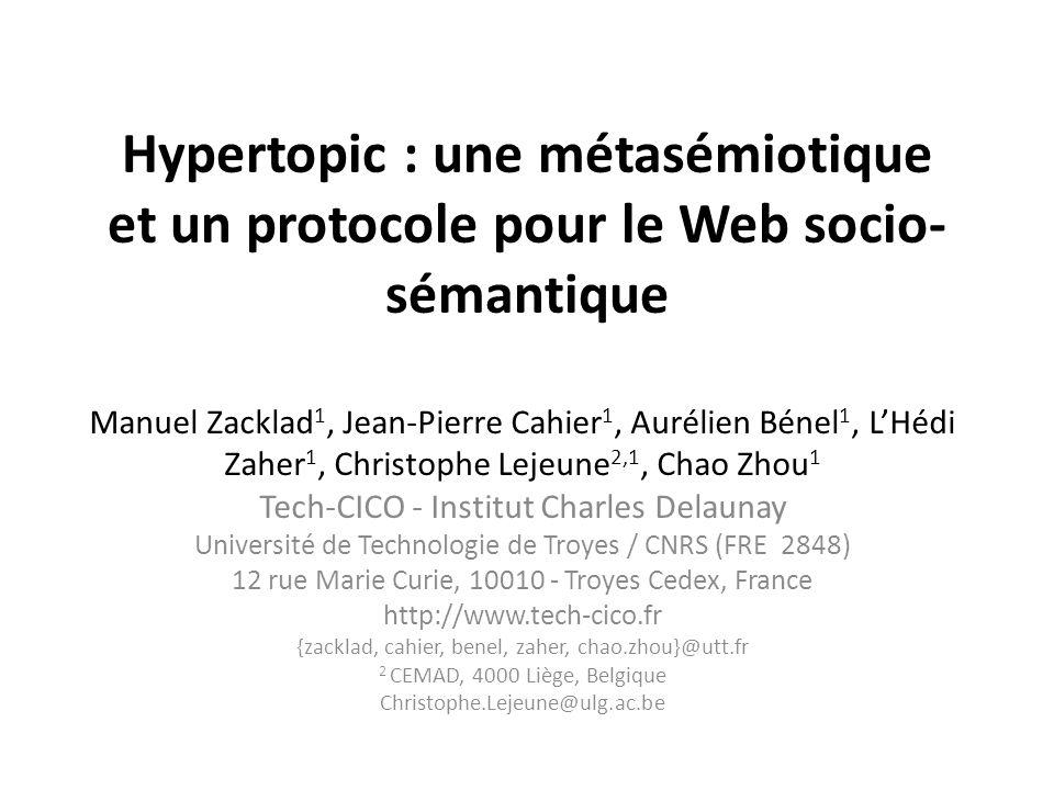 Hypertopic : une métasémiotique et un protocole pour le Web socio-sémantique
