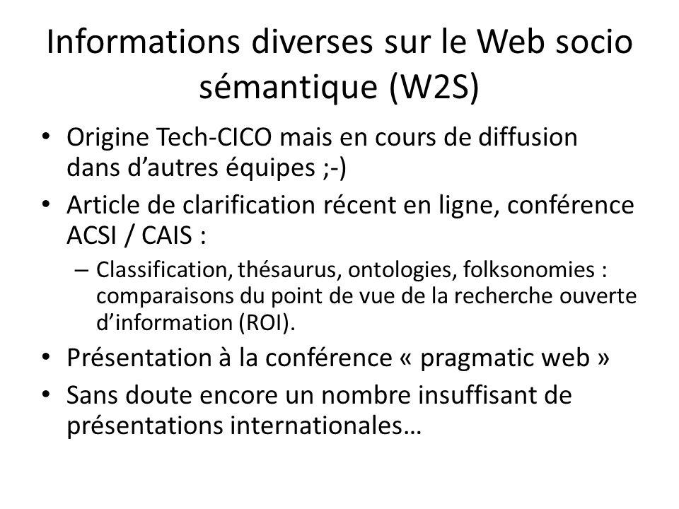 Informations diverses sur le Web socio sémantique (W2S)