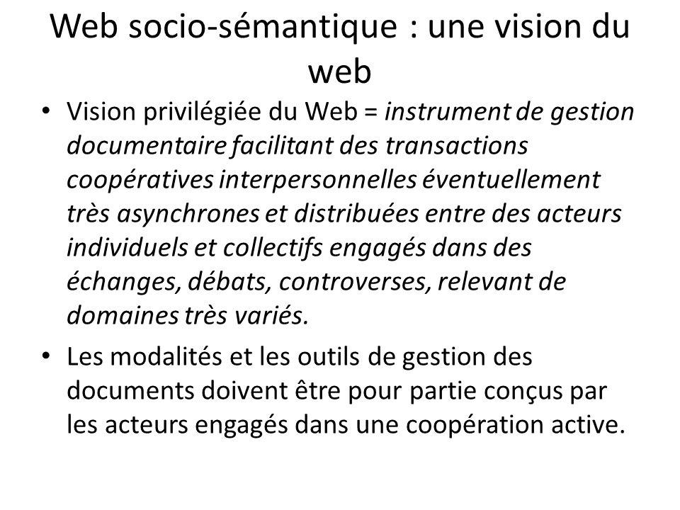 Web socio-sémantique : une vision du web