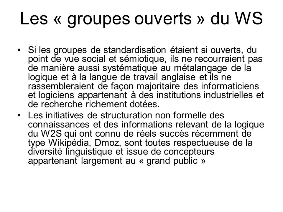 Les « groupes ouverts » du WS