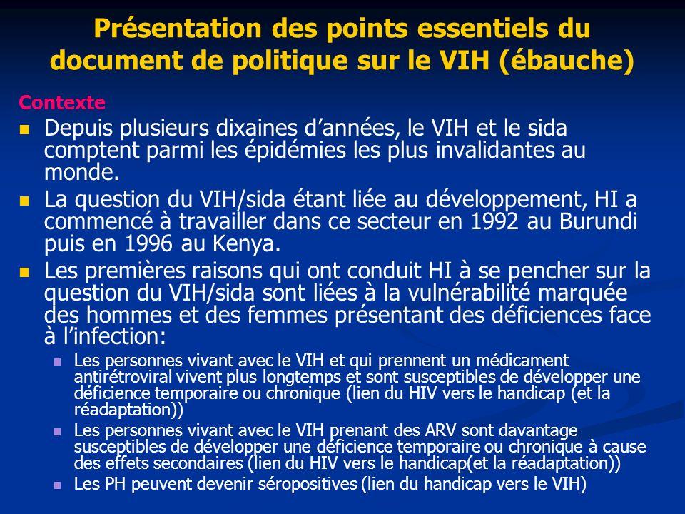 Présentation des points essentiels du document de politique sur le VIH (ébauche)