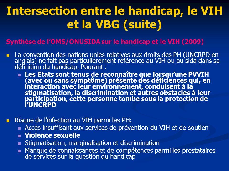 Intersection entre le handicap, le VIH et la VBG (suite)