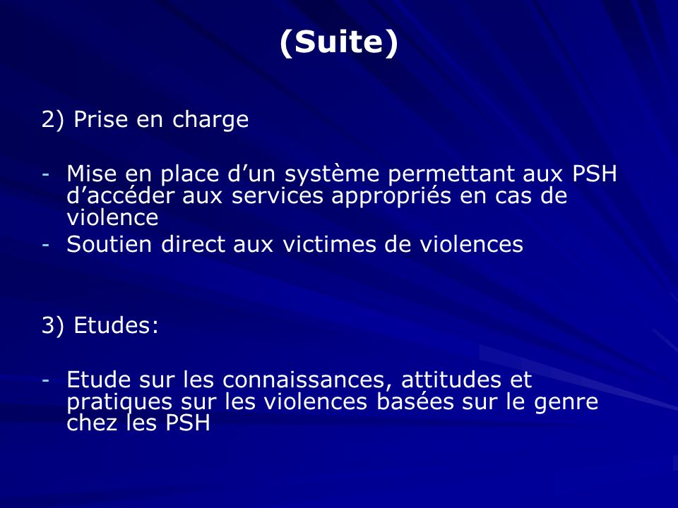 (Suite) 2) Prise en charge