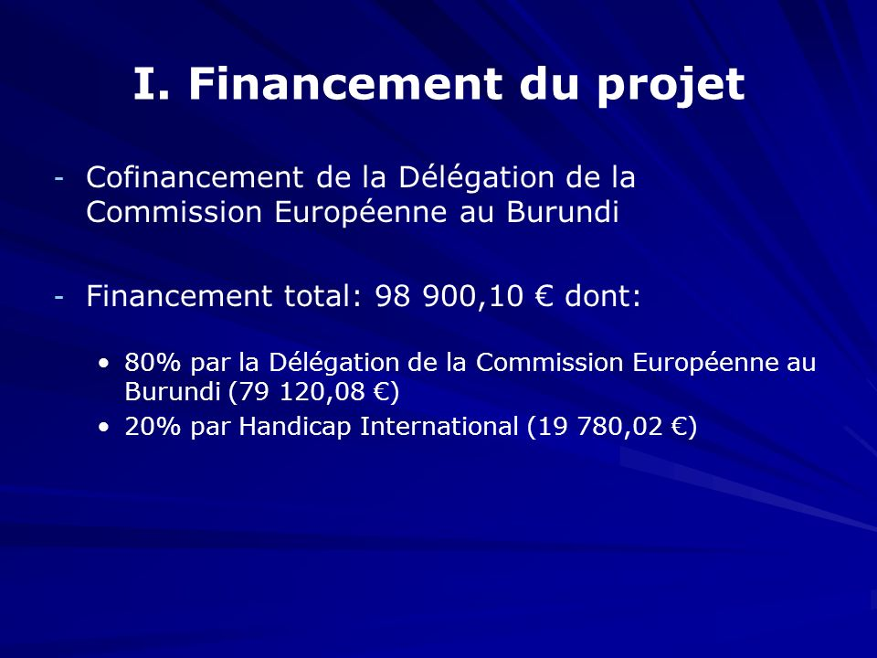 I. Financement du projet