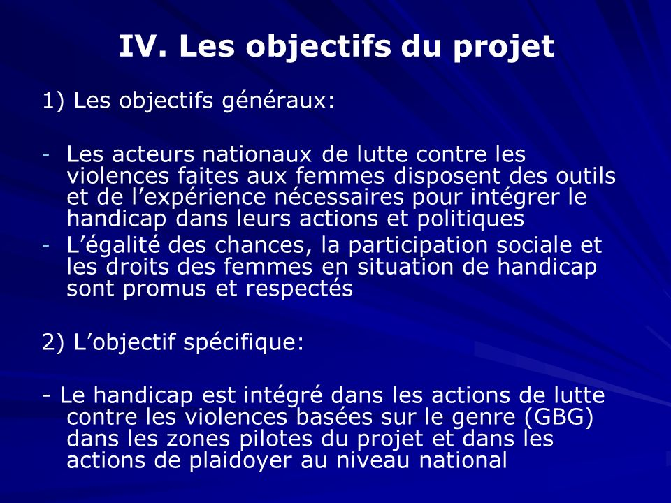 IV. Les objectifs du projet