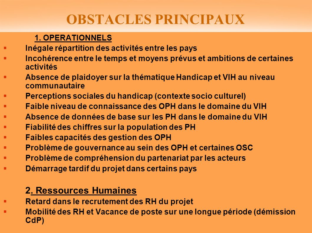 OBSTACLES PRINCIPAUX 1. OPERATIONNELS