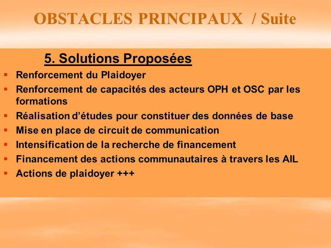 OBSTACLES PRINCIPAUX / Suite