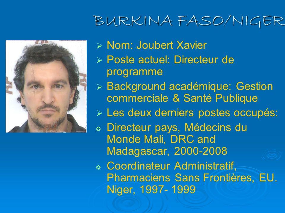 BURKINA FASO/NIGER Nom: Joubert Xavier