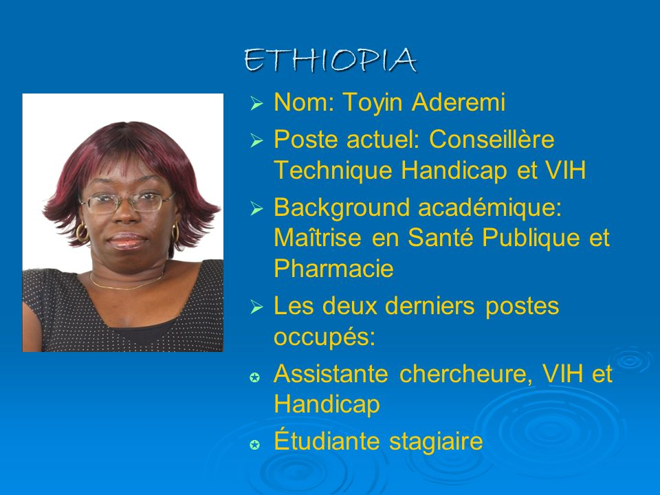 ETHIOPIA Nom: Toyin Aderemi