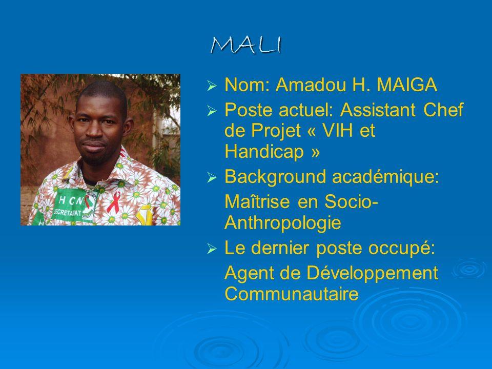 MALI Nom: Amadou H. MAIGA