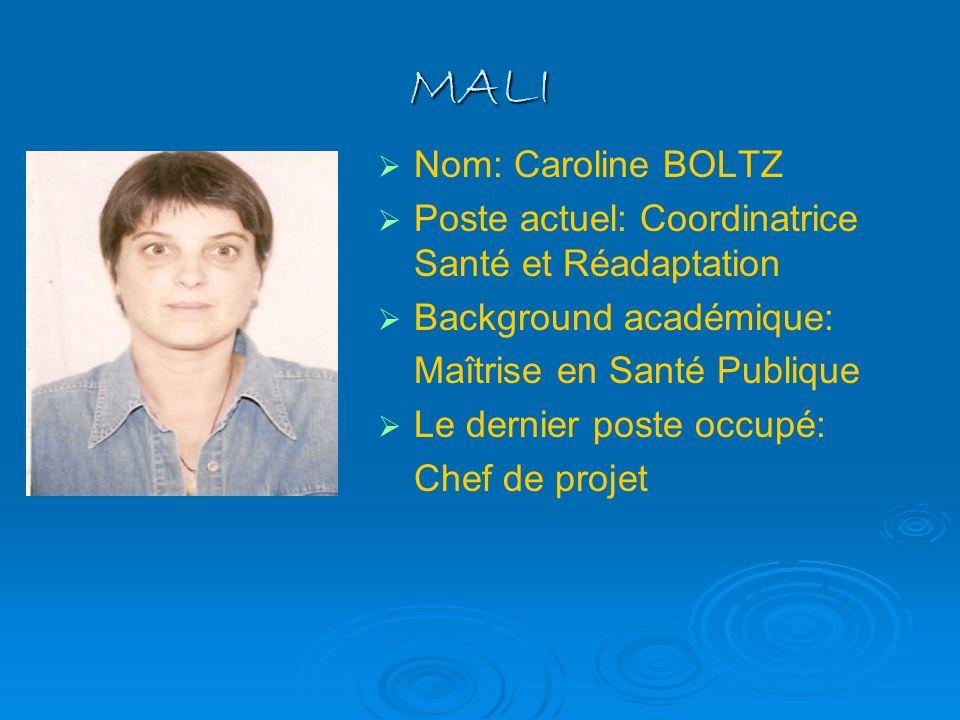 MALI Nom: Caroline BOLTZ