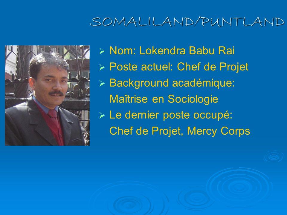 SOMALILAND/PUNTLAND Nom: Lokendra Babu Rai