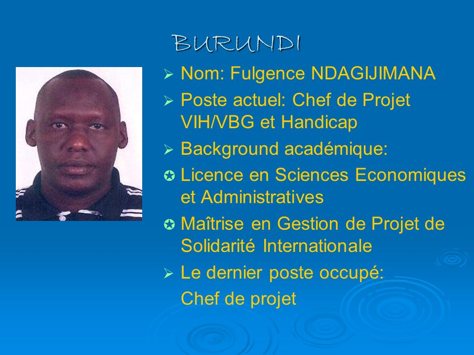 BURUNDI Nom: Fulgence NDAGIJIMANA