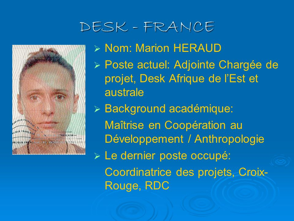 DESK - FRANCE Nom: Marion HERAUD
