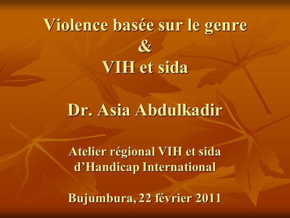 Violence basée sur le genre & VIH et sida Dr