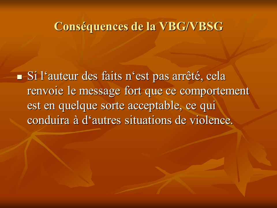 Conséquences de la VBG/VBSG