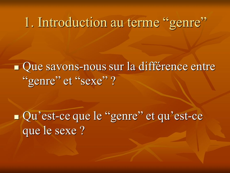 1. Introduction au terme genre