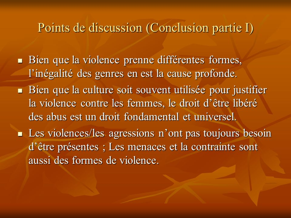 Points de discussion (Conclusion partie I)