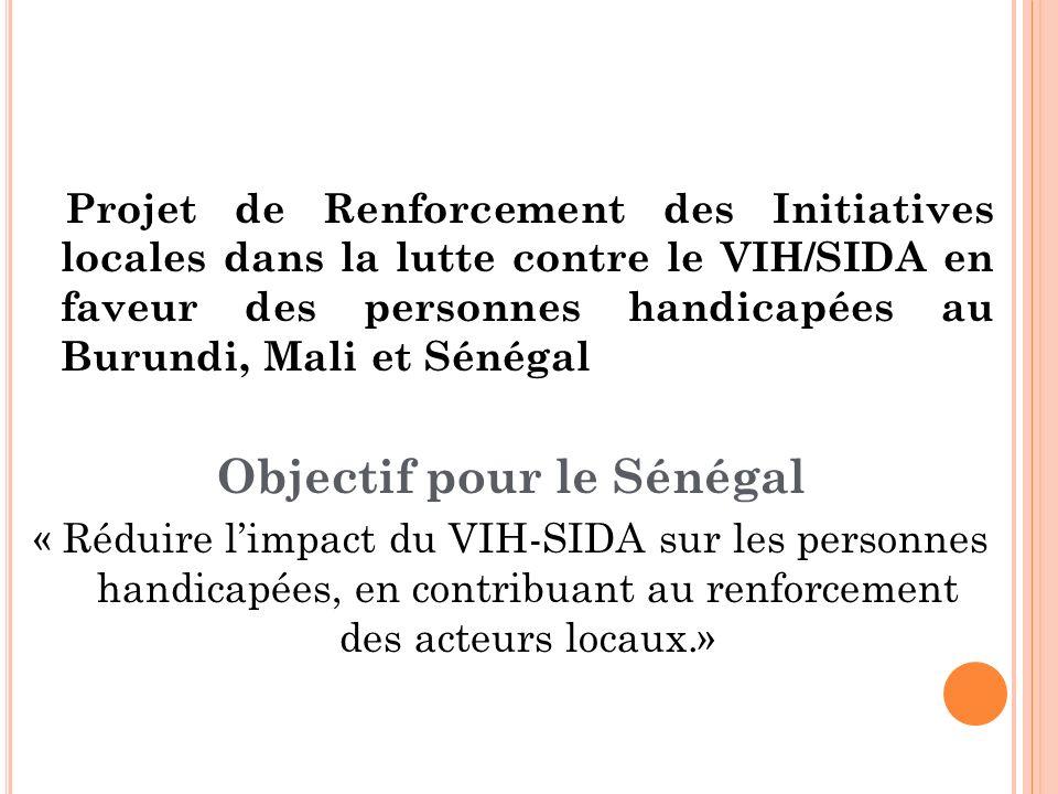 Objectif pour le Sénégal