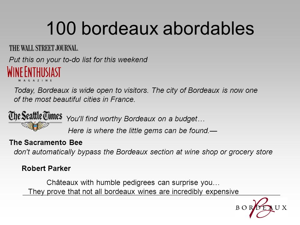 100 bordeaux abordables Put this on your to-do list for this weekend
