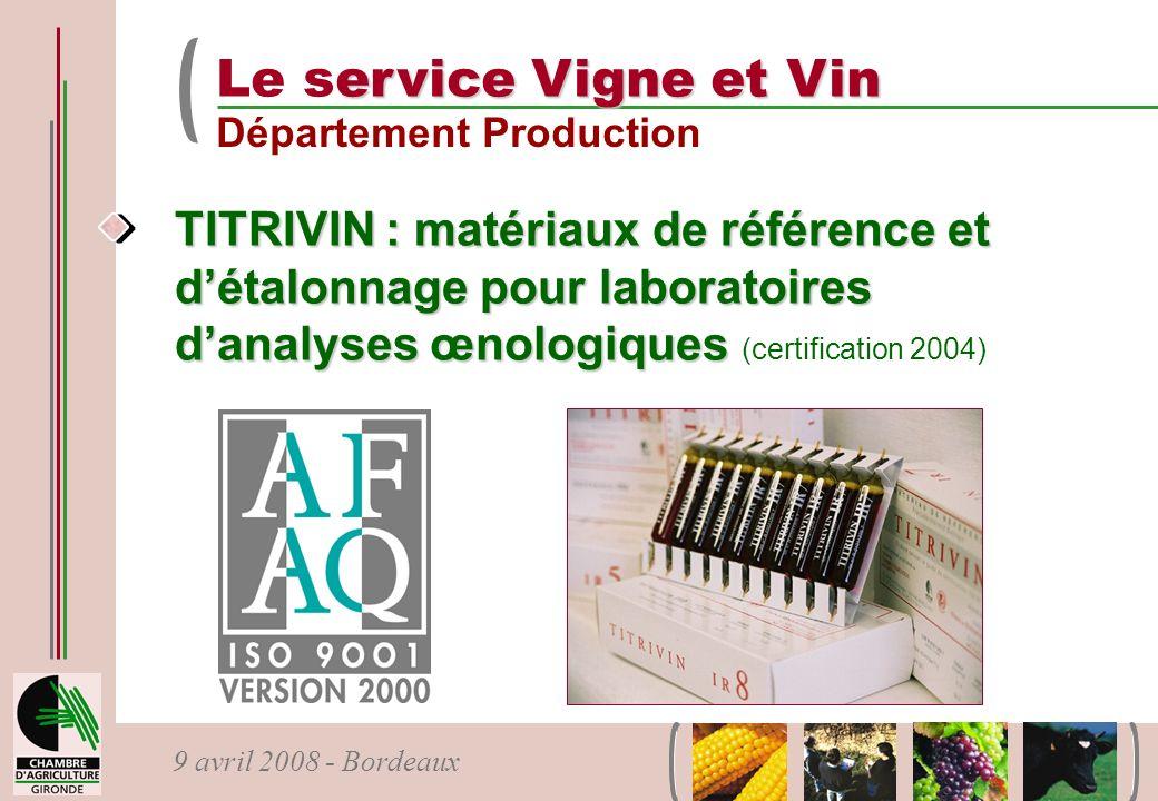 Le service Vigne et Vin Département Production.