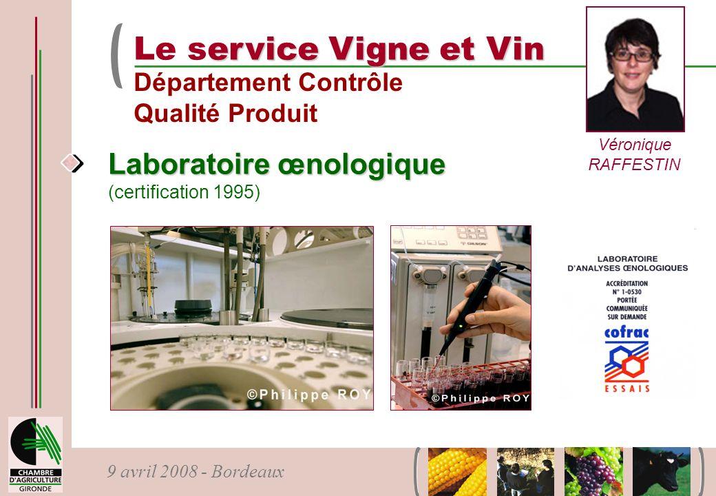 Le service Vigne et Vin Laboratoire œnologique (certification 1995)