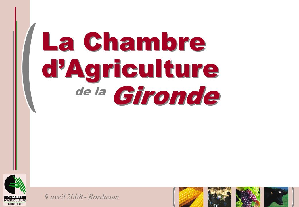 La Chambre d'Agriculture Gironde de la