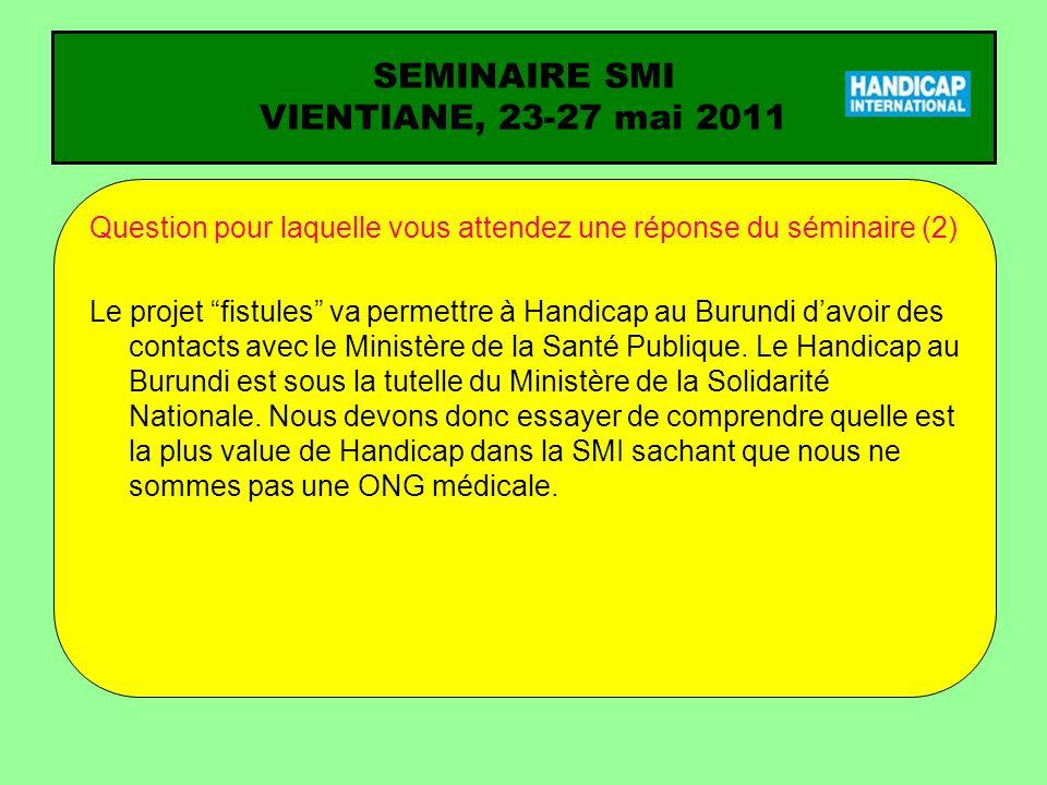 SEMINAIRE SMI VIENTIANE, 23-27 mai 2011