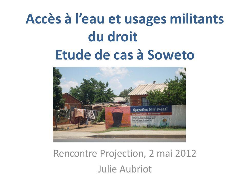 Accès à l'eau et usages militants du droit Etude de cas à Soweto