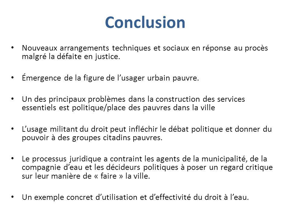 Conclusion Nouveaux arrangements techniques et sociaux en réponse au procès malgré la défaite en justice.